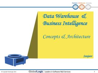 Data Warehouse  & Business Intelligence Concepts & Architecture Sanjeev