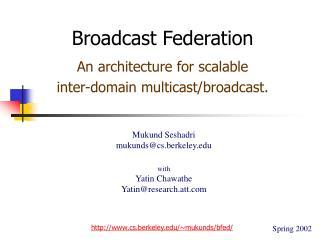 Broadcast Federation