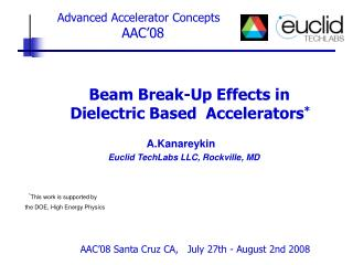 Beam Break-Up Effects in    Dielectric Based  Accelerators *