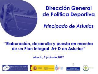 Dirección General de Política Deportiva Principado de Asturias