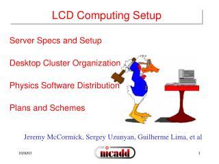 LCD Computing Setup
