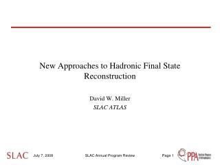 New Approaches to Hadronic Final State Reconstruction