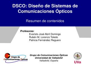 DSCO: Diseño de Sistemas de Comunicaciones Ópticos Resumen de contenidos