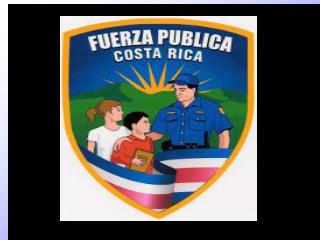 REPUBLICA DE COSTA RICA       MINISTERIO DE SEGURIDAD PUBLICA    DIRECCION GENERAL