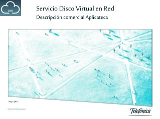 Servicio Disco Virtual en Red Descripción comercial Aplicateca