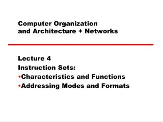 Computer Organization  and Architecture + Networks