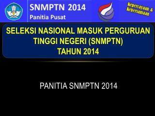 PANITIA SNMPTN 2014