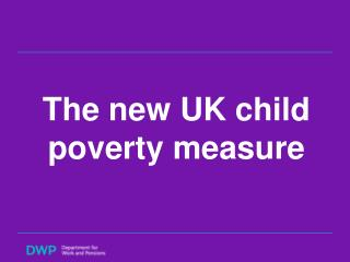 The new UK child poverty measure