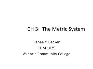 CH 3:  The Metric System