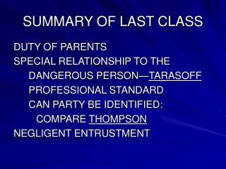 SUMMARY OF LAST CLASS