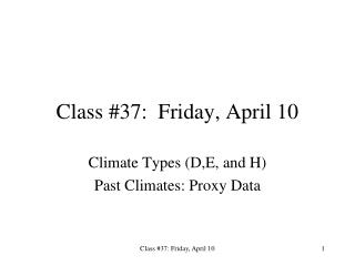 Class #37:  Friday, April 10