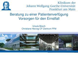 Beratung zu einer Patientenverfügung Vorsorgen für den Ernstfall Ursula Büsch