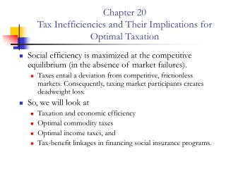 Chapter 20 Tax Inefficiencies and Their Implications for Optimal Taxation