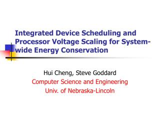 Integrated Device Scheduling and Processor Voltage Scaling for System-wide Energy Conservation