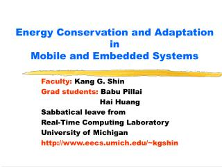 Energy Conservation and Adaptation in  Mobile and Embedded Systems