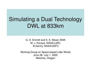 Simulating a Dual Technology DWL at 833km