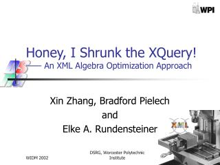 Honey, I Shrunk the XQuery!  —— An XML Algebra Optimization Approach
