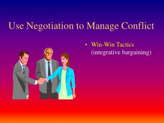 Use Negotiation to Manage Conflict