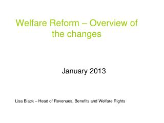 Welfare Reform – Overview of the changes