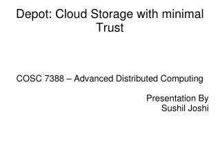 Depot: Cloud Storage with minimal Trust
