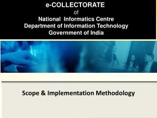 Scope & Implementation Methodology