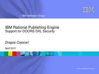 IBM Rational Publishing Engine Support for DOORS DXL Security