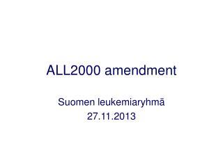 ALL2000 amendment