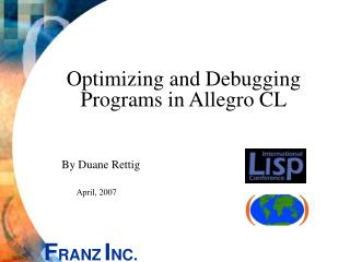 Optimizing and Debugging Programs in Allegro CL