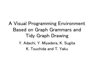 A Visual Programming Environment Based on Graph Grammars and Tidy Graph Drawing