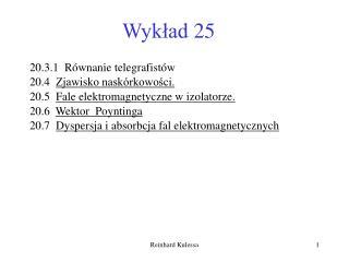 Wykład 25