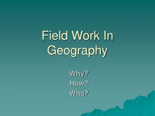 Field Work In Geography