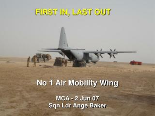 No 1 Air Mobility Wing MCA - 2 Jun 07 Sqn Ldr Ange Baker