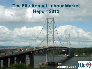 The Fife Annual Labour Market Report 2012