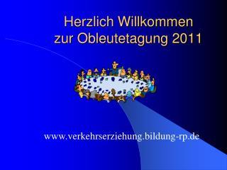 Herzlich Willkommen  zur Obleutetagung 2011