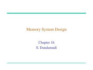 Memory System Design