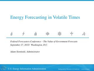 Energy Forecasting in Volatile Times