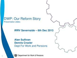 DWP: Our Reform Story Presentation slides