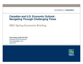Canadian and U.S. Economic Outlook: Navigating Through Challenging Times