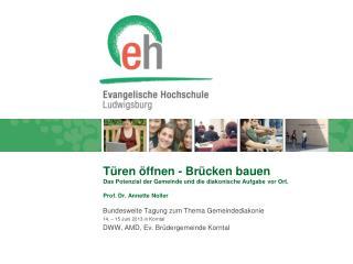 Bundesweite Tagung zum Thema Gemeindediakonie  14. – 15 Juni 2013 in Korntal