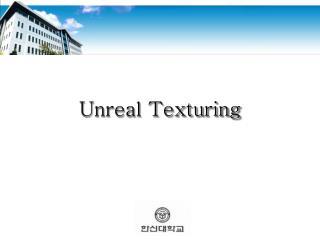 Unreal Texturing