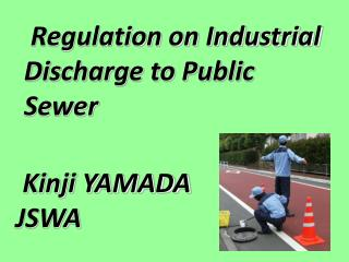 Regulation on Industrial Discharge to Public Sewer