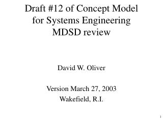 Draft #12 of Concept Model for Systems Engineering MDSD review