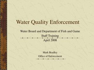 Water Quality Enforcement