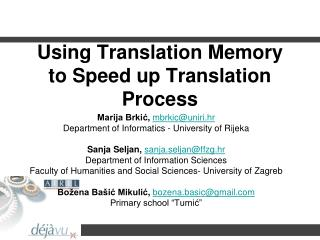 Using Translation Memory to Speed up Translation Process