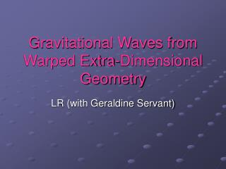 Gravitational Waves from Warped Extra-Dimensional Geometry