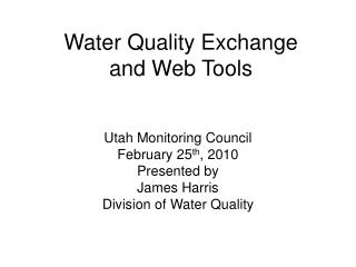 Water Quality Exchange and Web Tools