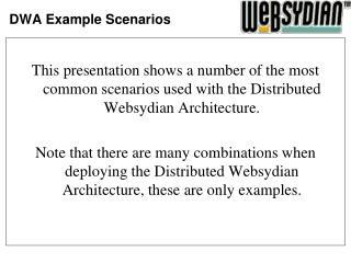 DWA Example Scenarios