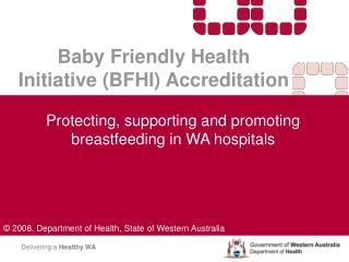 Baby Friendly Health Initiative BFHI Accreditation