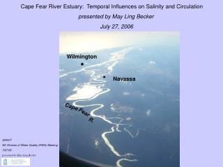 Cape Fear River Estuary:  Temporal Influences on Salinity and Circulation