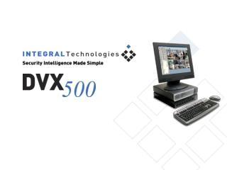 DVX  500  – Simple to Use